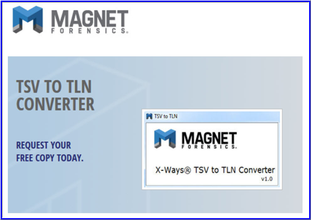 Another free tool for X-Ways, from Magnet Forensics